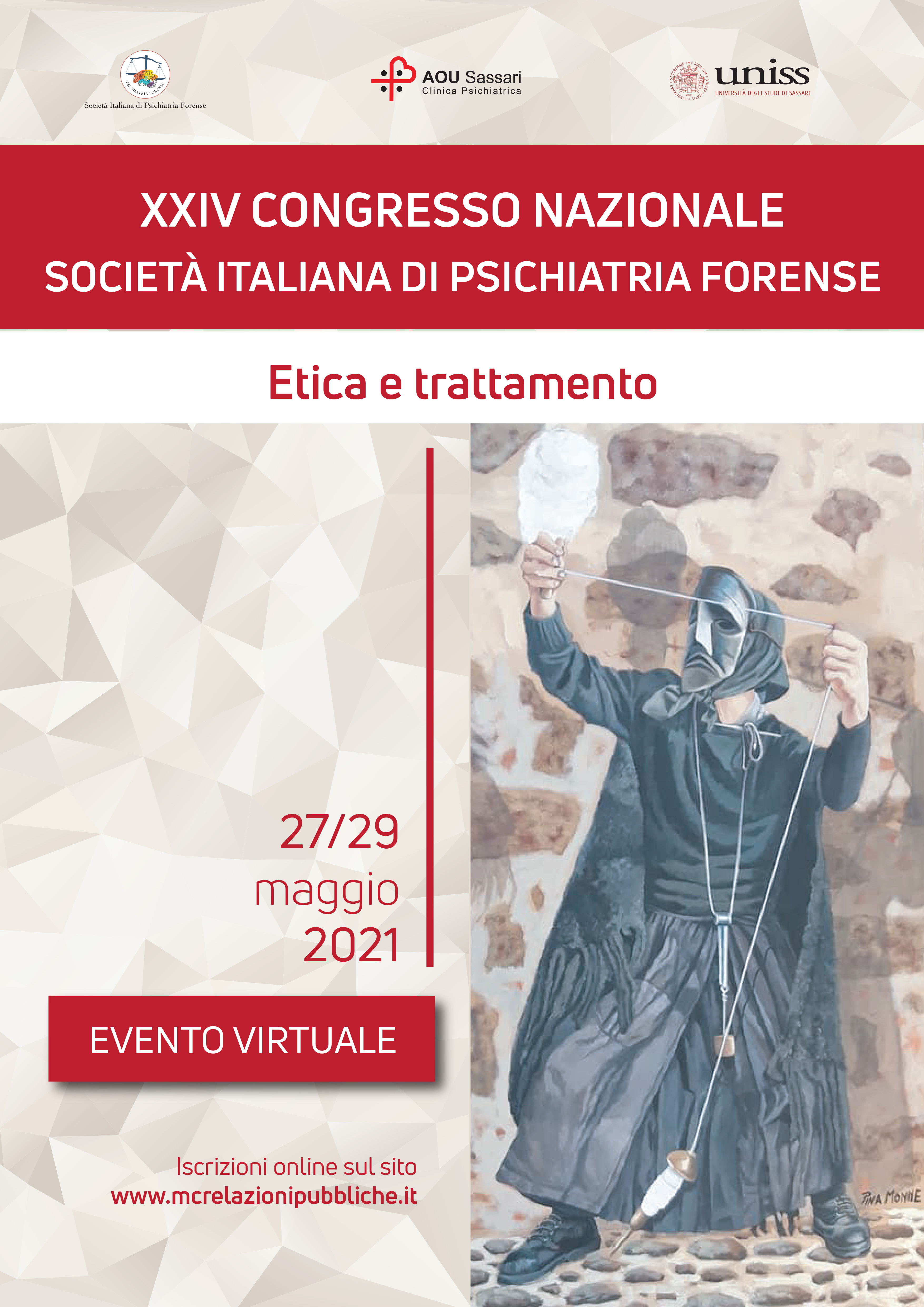 XXIV CONGRESSO NAZIONALE SOCIETÀ ITALIANA DI PSICHIATRIA FORENSE - Etica e Trattamento