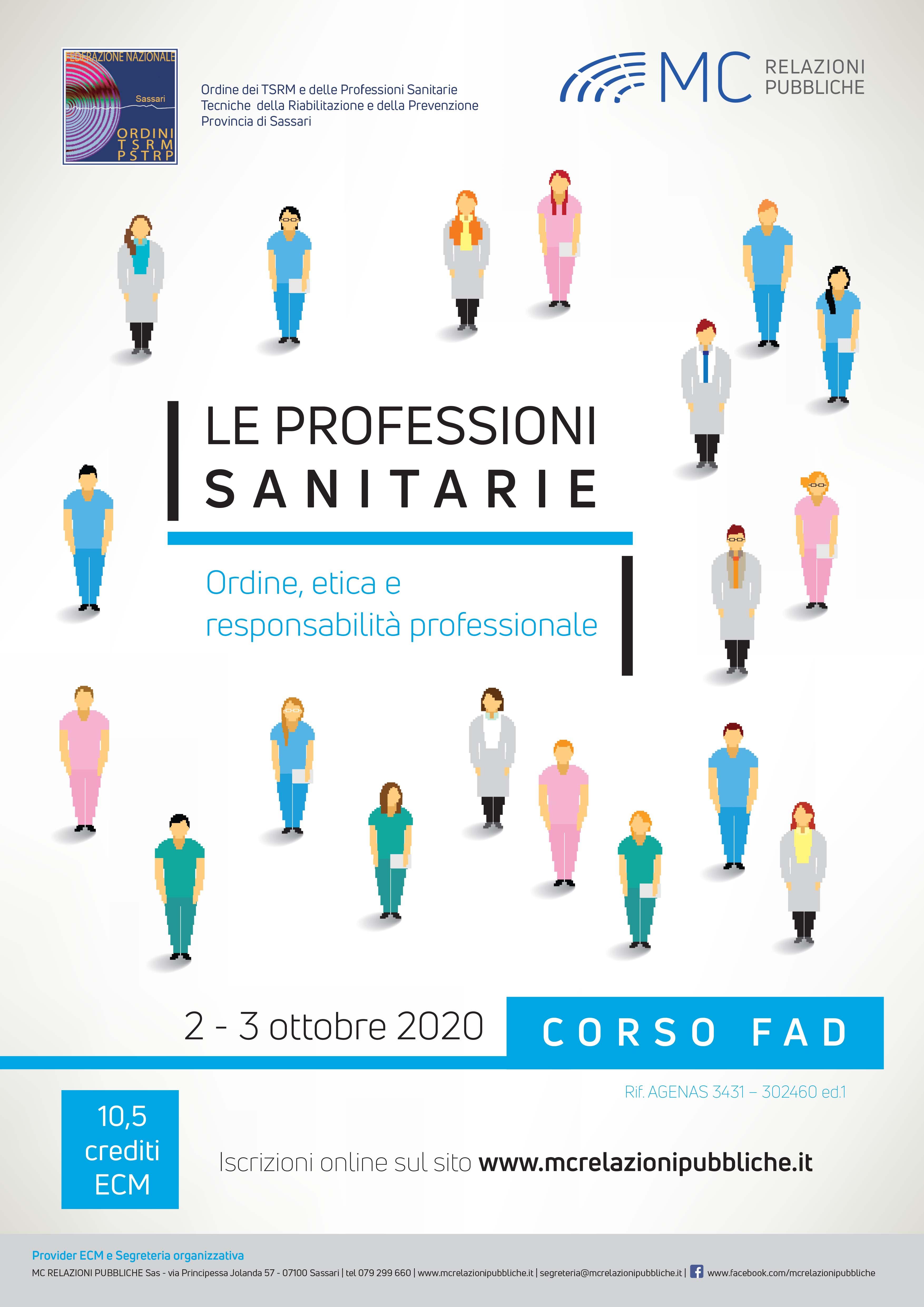 LE PROFESSIONI SANITARIE. Ordine, etica e responsabilità professionale